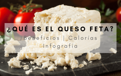 ¿Qués es el queso feta? Propiedades, calorías y recetas ¿dónde comprarlo?